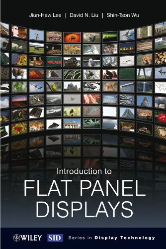 Introduction to Flat Panel Displays (Wiley Series in Display Technology)